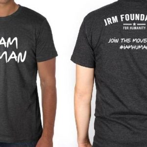 "JRM Foundation ""I Am Human"""